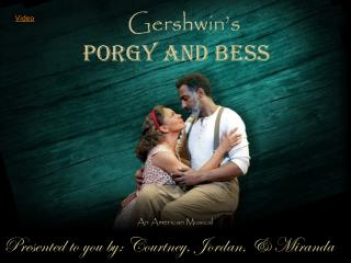 Gershwin's  Porgy and Bess