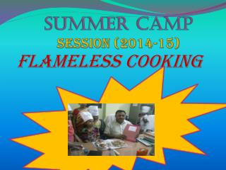Summer Camp Session (2014-15)