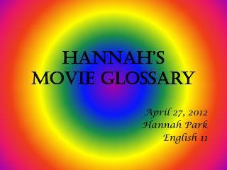 Hannah's  Movie Glossary