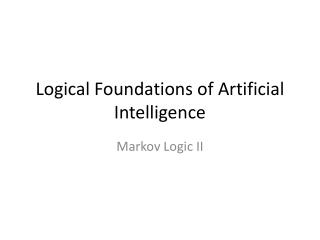 Logical Foundations of Artificial Intelligence