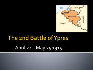 The 2nd Battle of Ypres