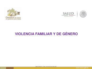 Violencia familiar y de  gÉnero