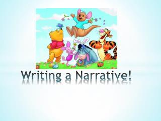 Writing  a  Narrative !