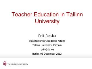 Teacher  Education  in  Tallinn  University