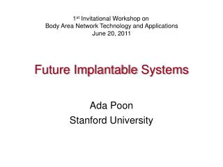 Future Implantable  Systems