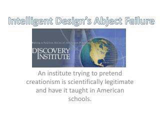 Intelligent Design's Abject Failure