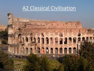 A2 Classical Civilisation