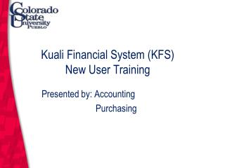 Kuali Financial System (KFS) New User Training
