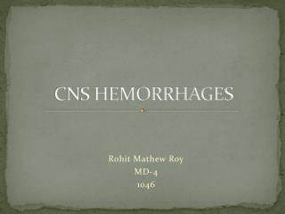 CNS HEMORRHAGES