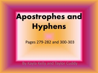 Apostrophes and Hyphens