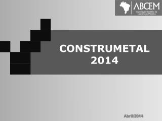 ASSOCIAÇÃO BRASILEIRA DA CONSTRUÇÃO METÁLICA    2011