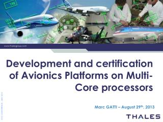 Development  and certification of Avionics Platforms on Multi-Core  processors
