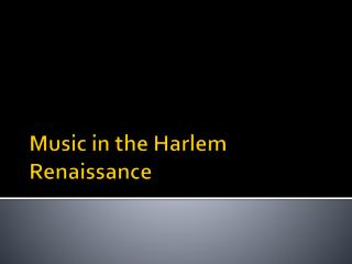 Music in the Harlem Renaissance