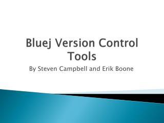 Bluej  Version Control Tools