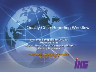 Quality Case Reporting Workflow