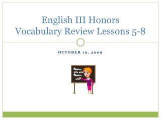 English III Honors Vocabulary Review Lessons 5-8