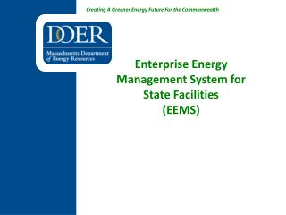 Enterprise Energy Management System for State Facilities (EEMS)