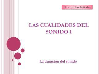 LAS CUALIDADES DEL SONIDO I