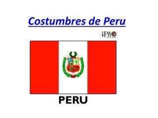 Costumbres  de Peru