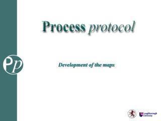 Process protocol