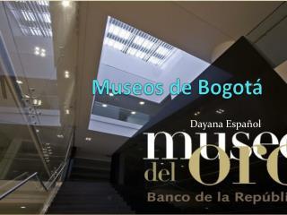 Museos de Bogotá