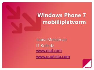 Windows Phone 7 mobiiliplatvorm