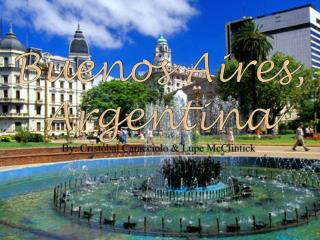 Buenos Aires, Argentina By:  Cristóbal  Caracciolo & Lupe  McClintick