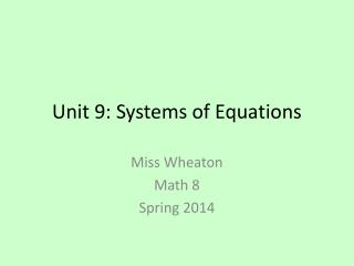 Unit 9: Systems of Equations