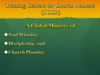 Training Centers for Church Planters  (TCCP)