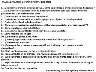 TRABAJO PRACTICO  2 POWER  POINT> RESPONDE