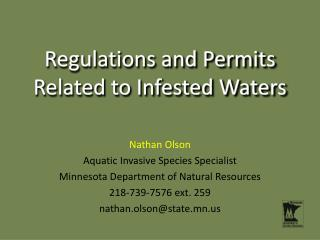 Regulations and Permits  Related to Infested Waters