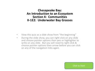 Chesapeake Bay: An Introduction to an Ecosystem Section 4:  Communities