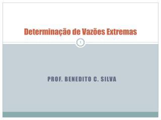 Determinação de  Vazões Extremas