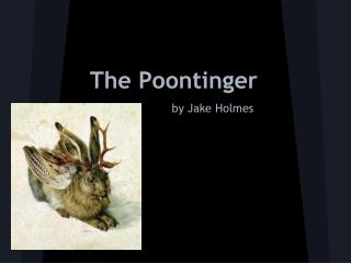 The Poontinger