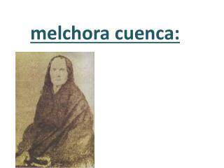 melchora  cuenca: