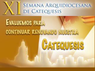 La renovación de la Catequesis  en el marco de  la Nueva Evangelización