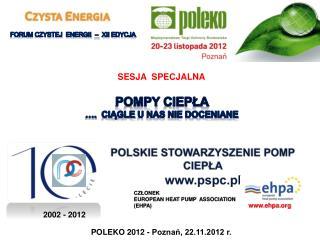 POLSKIE STOWARZYSZENIE POMP CIEPŁA www.pspc.pl