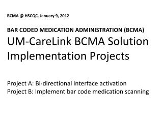Medication Use Process Errors and Bar Code Scanning