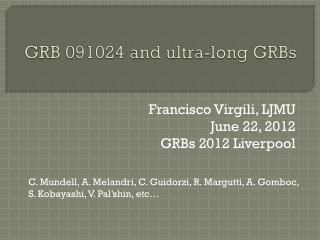 GRB 091024 and ultra-long  GRBs