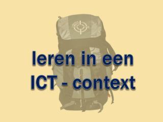 leren  in een ICT - context