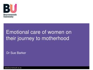 Emotional care of women on their journey to motherhood