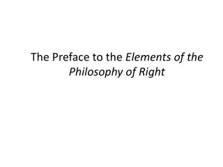 The  Preface to the  Elements of the Philosophy of Right