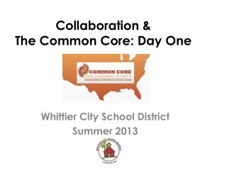 Collaboration & The Common Core: Day One