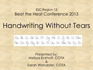 ESC Region 13 Beat  the  Heat Conference 2013 Handwriting Without Tears