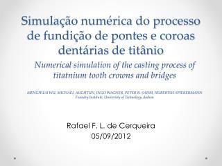 Simulação numérica do processo de fundição de pontes e coroas dentárias de titânio
