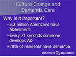 Culture Change and  Dementia Care
