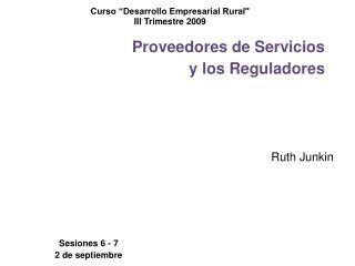 Proveedores de Servicios  y los Reguladores