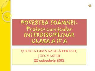 POVESTEA  TOAMNEI -  Proiect  curricular INTERDISCIPLINAR CLASA A IV A