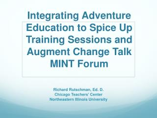 Integrating  Adventure Education to Spice Up Training Sessions and Augment Change  Talk MINT Forum