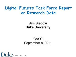 Digital Futures Task Force Report  on Research Data